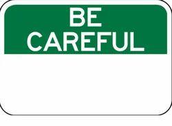 OSHA-7 Be Careful Sign