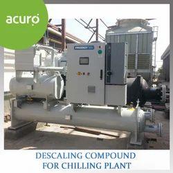 Descaling Compound for Chilling Plant