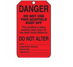Danger Do Not Use Keep Off Scaffold Status Tags