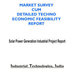 Solar Power Generation Industrial Project Report