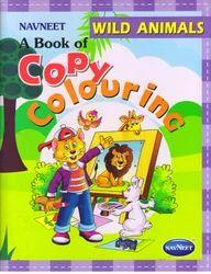 Copy Colouring Wild Animals Book