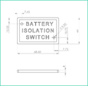 Nameplate  Battery Isolation Switch ( Brass)