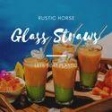Glass Straw - Packs of 6 Glass Drinking Straws