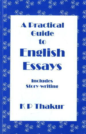 General Books  A Practical Guide To English Essays Includes Story  A Practical Guide To English Essays Includes Story Writing