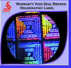 Warranty Void If Seal Broken Holographic Labels