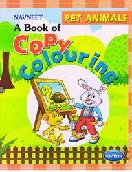 Copy Colouring Pet Animals Book