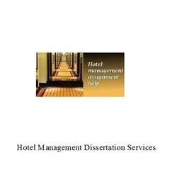 Hotel Management Dissertation Services