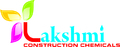 Lakshmi Construction Chemicals