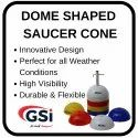 Dome Shaped Saucer Cone