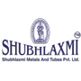 Shubhlaxmi Metals & Tubes Private Limited