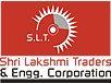 Shri Lakshmi Traders & Engineering Corporation