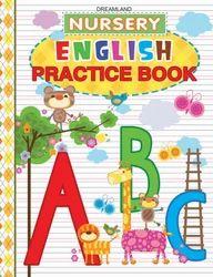 Nursery English Practice Book