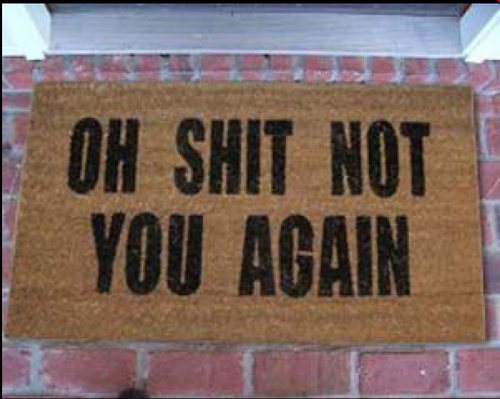 Funny Door Mat For Uninvited Guests