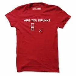 Printed Round Are U Drunk - Men T-Shirt