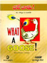 What A Goose Books