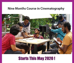 Nine Months Course in Cinematography from May 2020