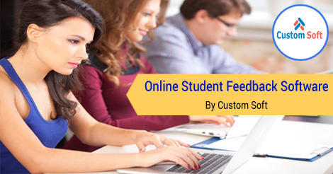 Online Student Feedback Software by CustomSoft in Pune 3f70d0f7941a