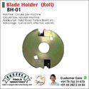 blade holder   (roll)