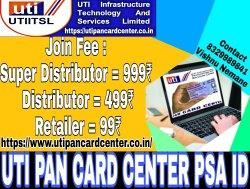 UTI Pan Card Center ( Super Distributors, Distributors, Retailer )