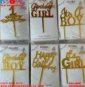 Acrylic Cake Topper (1st Birthday, Birthday Boy, Birthday Girl, Its A Boy , Its A Girl)
