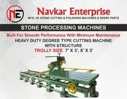 TROLLY TYPE DEGREE TYPE STONE CUTTING MACHINE WITH STRUCTURE