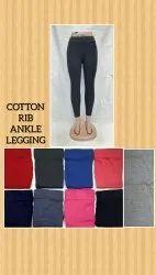 Cotton Ankle Length Leggings, Ladies Slim Fit Legging, Women Rib Legging
