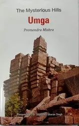 The Mysterious Hills Umga Premendra Mishra Hindi / English Books For Libraries, Hard Bond