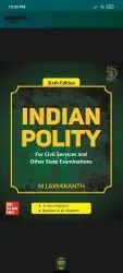 Indian Polity - For Civil Services and Other State Examinations 6th Edition