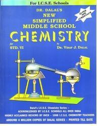 Dalal ICSE Chemistry Series : New Simplified Middle School Chemistry for Class 6 (Edition 2018)