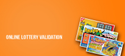 Instant Lottery Validation Solutions