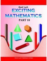 Exciting Mathematics Part 10 Book