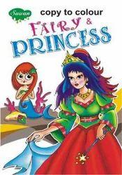 Copy To Colour Fairy Princess