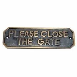 Close The Gate Brass Sign