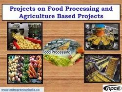 Projects on Food Processing and Agriculture Based Projects in Pan India