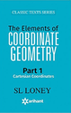 The Elements Of Coordinate Geometry Part-1