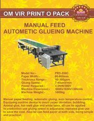 MANUAL FEED AUTOMATIC GLUING MACHINE