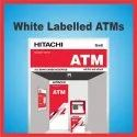 Master Franchise/Distributor For Hitachi White Label ATM