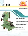 M150 Slotting Machine