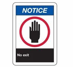 Notice No Exit ANSI Signs