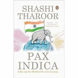 Shashi Tharoor English Pax Indica India And The World Of The 21st Century