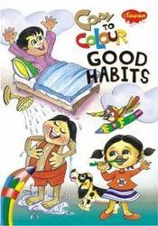 Copy To Colour Good Habits Book
