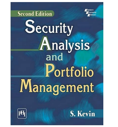 security analysis and portfolio management Contents chapter 1  introduction to security analysis and portfolio management objective of security analysis objective of portfolio.