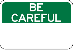 OSHA-7 Be Careful Sign