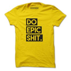 Do Epic Shirt - Men T-Shirts