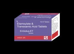 Etamsylate And Tranexamic Acid Tablets