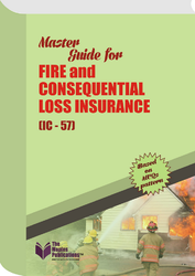 Master Guide For Fire & Consequential Loss Insurance (IC-57) Book