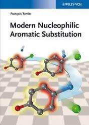 Modern Nucleophilic Aromatic Substitution by  Francois Terrier