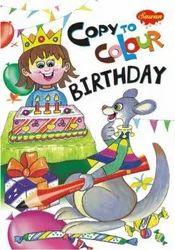 Copy To Colour Birthday