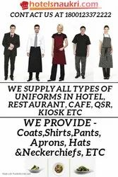 WE SUPPLY ALL TYPES OF UNIFORM IN HOTEL, RESTAURANT, CAFE, QSR IN PAN INDIA