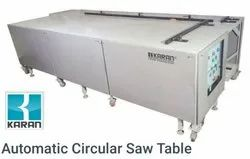 Karan Automatic Circular Saw Table, Model Name/Number: Without Clamping, 2800